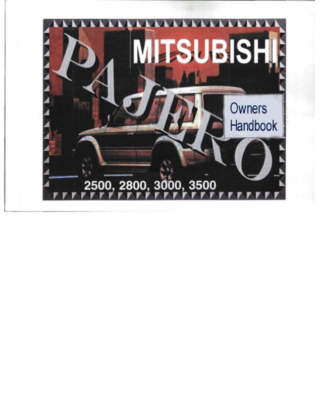 pajero owners manual rh slideshare net mitsubishi pajero owners manual download free pajero owners manual pdf